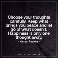 choose your thoughts carefully