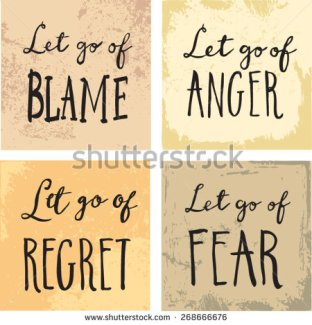 stock-vector-inspirational-and-encouraging-quote-let-go-of-blame-fear-regret-anger-268666676