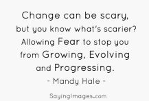 change scary